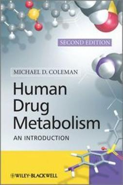 Coleman, Michael - Human Drug Metabolism: An Introduction, ebook