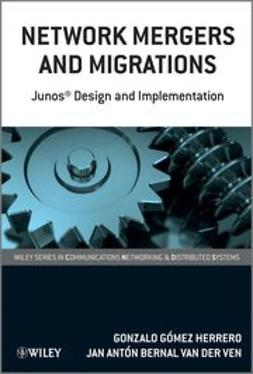 Herrero, Gonzalo G?mez - Network Mergers and Migrations: Junos Design and Implementation, ebook