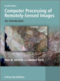 Mather, Paul - Computer Processing of Remotely-Sensed Images: An Introduction, ebook