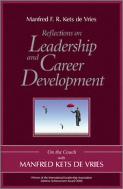 Vries, Manfred F. R. Kets de - Reflections on Leadership and Career Development: On the Couch with Manfred Kets de Vries, ebook