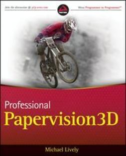 Lively, Michael - Professional Papervision3D, ebook