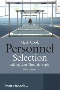 Cook, Mark - Personnel Selection: Adding Value Through People, ebook