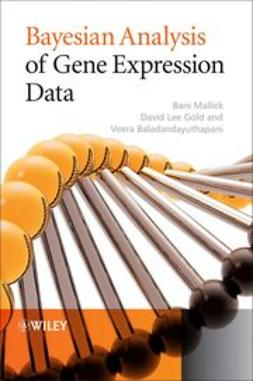 Mallick, Bani K. - Bayesian Analysis of Gene Expression Data, ebook