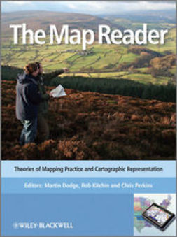 Dodge, Martin - The Map Reader: Theories of Mapping Practice and Cartographic Representation, ebook