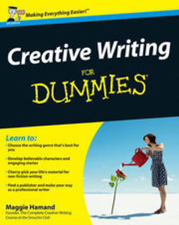 Hamand, Maggie - Creative Writing For Dummies, UK Edition, e-kirja