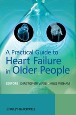 Ward, Chris - A Practical Guide to Heart Failure in Older People, ebook