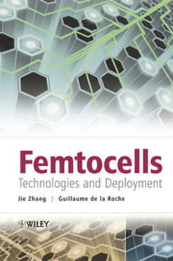Zhang, Jie - Femtocells : Technologies and Deployment, ebook