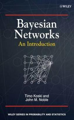Koski, Timo - Bayesian Networks: An Introduction, ebook
