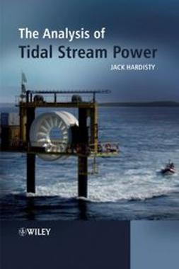 Hardisty, Jack - The Analysis of Tidal Stream Power, ebook