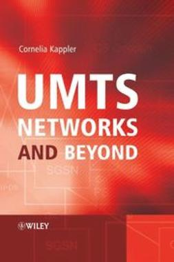Kappler, Cornelia - UMTS Networks and Beyond, ebook