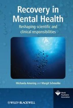 Recovery in Mental Health: Reshaping scientific and clinical responsibilities