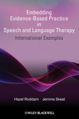 Roddam, Hazel - Embedding Evidence-Based Practice in Speech and Language Therapy : International Examples, ebook