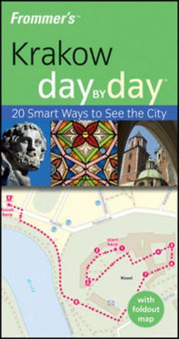 Cresswell, Peterjon - Frommer's Krakow Day by Day, e-bok