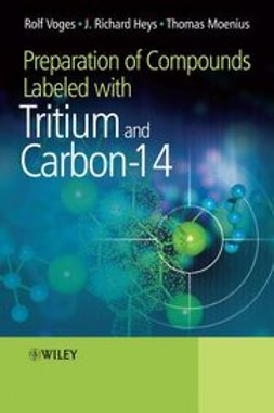 Heys, J Richard - Preparation of Compounds Labeled with Tritium and Carbon-14, ebook