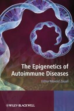 Zouali, Moncef - The Epigenetics of Autoimmune Diseases, ebook