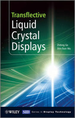 Ge, Zhibing - Transflective Liquid Crystal Displays, e-kirja
