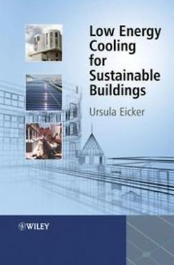Eicker, Ursula - Low Energy Cooling for Sustainable Buildings, ebook