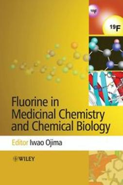 Ojima, Iwao - Fluorine in Medicinal Chemistry and Chemical Biology, ebook