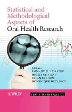 Lesaffre, Emmanuel - Statistical and Methodological Aspects of Oral Health Research, e-bok