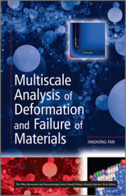 Fan, Jinghong - Multiscale Analysis of Deformation and Failure of Materials, ebook