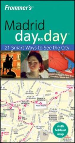 Gallagher, Mary-Ann - Frommer's Madrid Day by Day, ebook