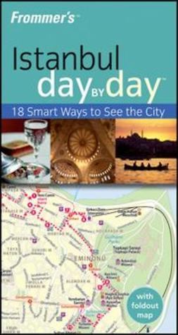 Levine, Emma - Frommer's<sup>&#174;</sup> Istanbul Day by Day, ebook