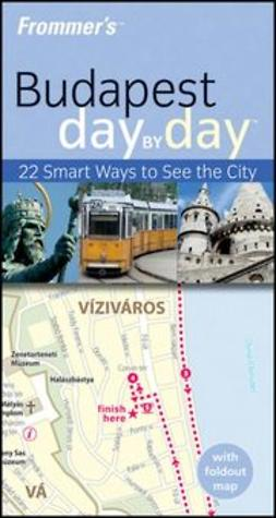Smyth, Robert - Frommer's Budapest Day by Day, ebook
