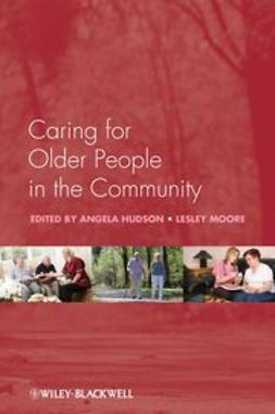 Hudson, Angela - Caring for older people in the community, ebook