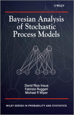 Insua, David - Bayesian Analysis of Stochastic Process Models, ebook