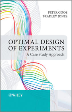 Goos, Peter - Optimal Design of Experiments: A Case Study Approach, ebook
