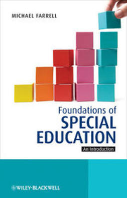 Farrell, Michael - Foundations of Special Education: An Introduction, e-bok