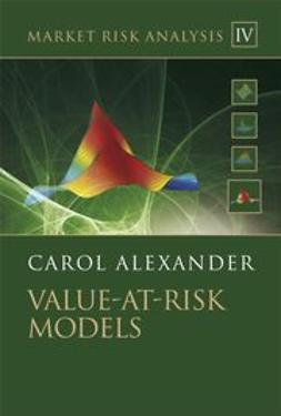 Alexander, Carol - Market Risk Analysis: Value at Risk Models, ebook