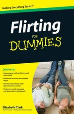 Clark, Elizabeth - Flirting For Dummies, ebook