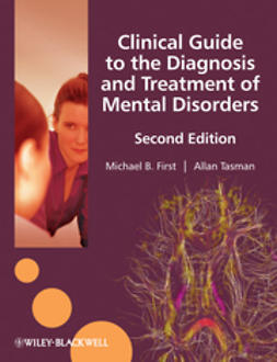 First, Michael B. - Clinical Guide to the Diagnosis and Treatment of  Mental Disorders, e-kirja