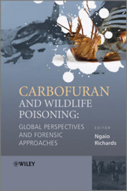 Richards, Ngaio - Carbofuran and Wildlife Poisoning: Global Perspectives and Forensic Approaches, ebook