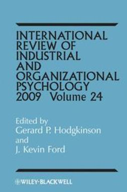 Hodgkinson, Gerard P. - International Review of Industrial and Organizational Psychology, 2009, e-bok