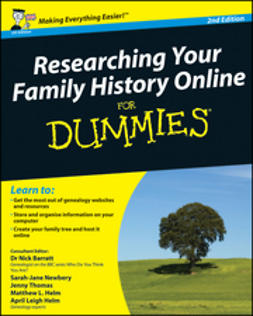 Barratt, Nick - Researching Your Family History Online For Dummies<sup>&#174;</sup>, UK Edition, e-kirja