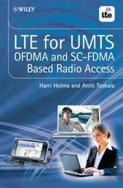 Holma, Harri - LTE for UMTS - OFDMA and SC-FDMA Based Radio Access, e-kirja
