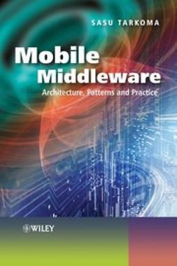 Tarkoma, Sasu - Mobile Middleware: Supporting Applications and Services, e-bok
