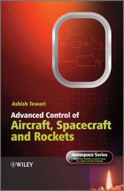 Tewari, Ashish - Advanced Control of Aircraft, Spacecraft and Rockets, ebook