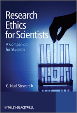 Stewart, C. Neal - Research Ethics for Scientists: A Companion for Students, e-bok