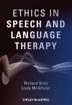 Body, Richard - Ethics in Speech and Language Therapy, e-kirja