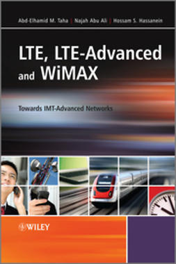 Ali, Najah Abu - LTE, LTE-Advanced and WiMax: Towards IMT-Advanced Networks, ebook