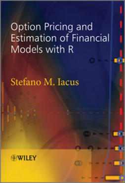 Iacus, Stefano M. - Option Pricing and Estimation of Financial Models with R, ebook