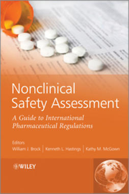 Brock, William - Nonclinical Safety Assessment: A Guide to International Pharmaceutical Regulations, ebook