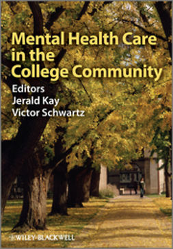 Kay, Jerald - Mental Health Care in the College Community, ebook
