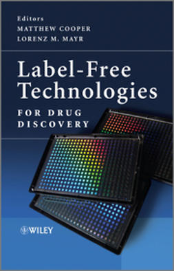 Cooper, Matthew - Label-Free Technologies For Drug Discovery, ebook