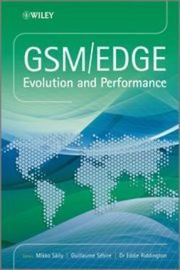 Saily, Mikko - GSM/EDGE: Evolution and Performance, e-bok