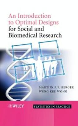 Berger, Martijn P.F. - An Introduction to Optimal Designs for Social and Biomedical Research, ebook