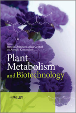 Ashihara, Hiroshi - Plant Metabolism and Biotechnology, ebook
